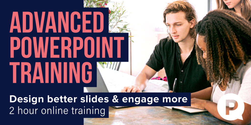 Advanced PowerPoint Training